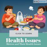 Metros Health Issues
