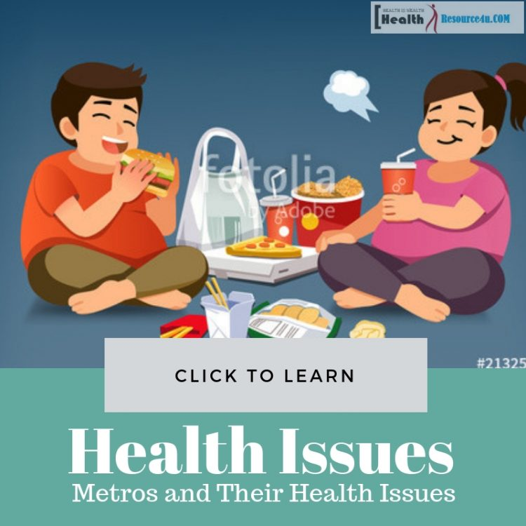 Metros Health Issues