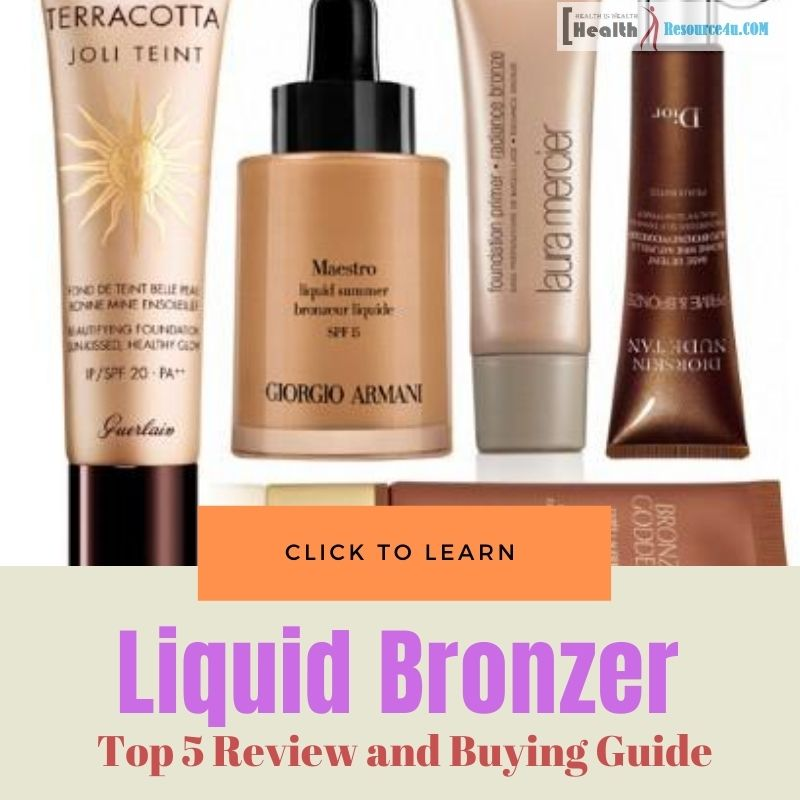 Best Liquid Bronzer For Face