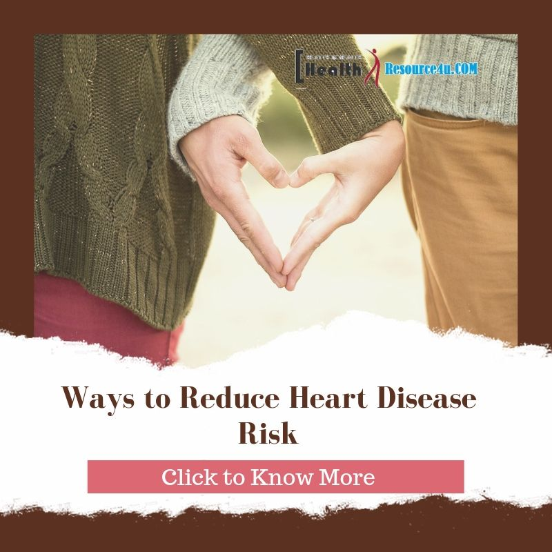 Ways to Reduce Heart Disease Risk