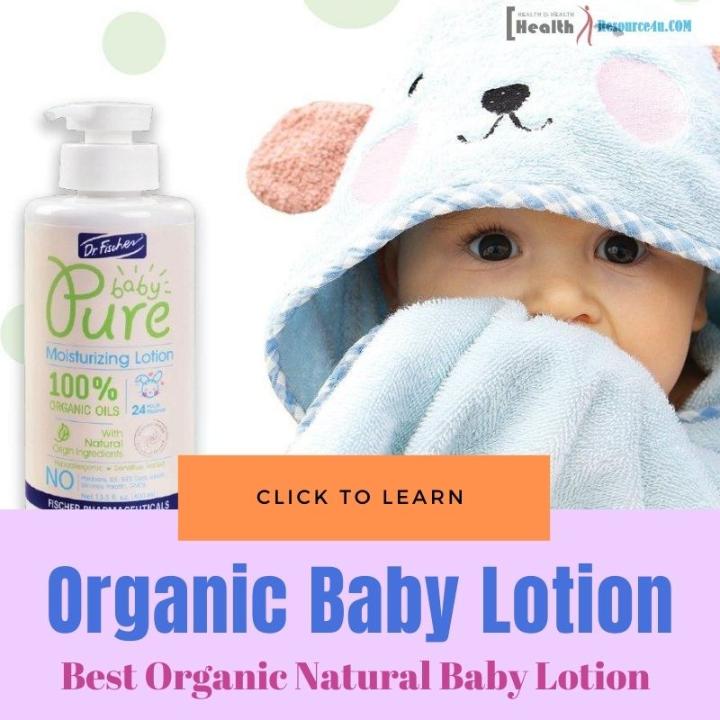 Best Organic Natural Baby Lotion