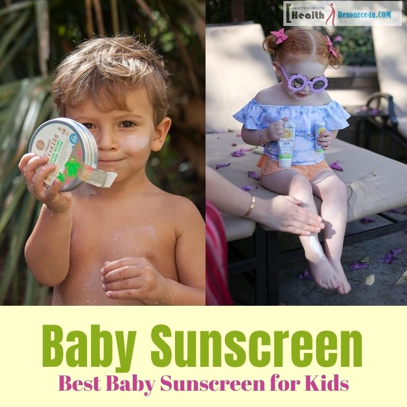 Best Baby Sunscreen for Kids