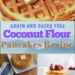 Dairy Free Coconut Flour Pancakes Recipe