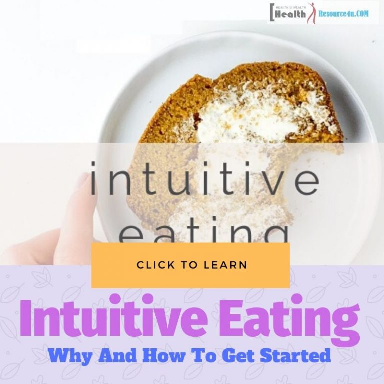Intuitive Eating Why And How To Get Started