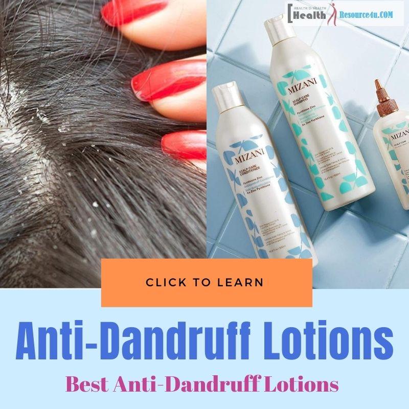 Anti-Dandruff Lotions