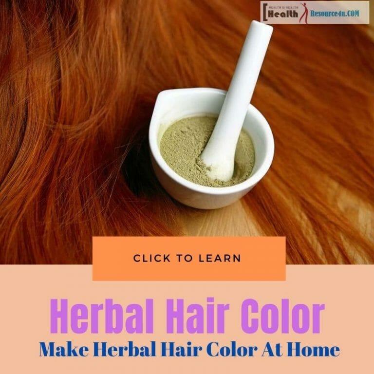 Make Herbal Hair Color At Home