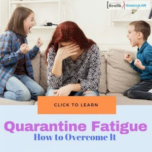 Quarantine Fatigue