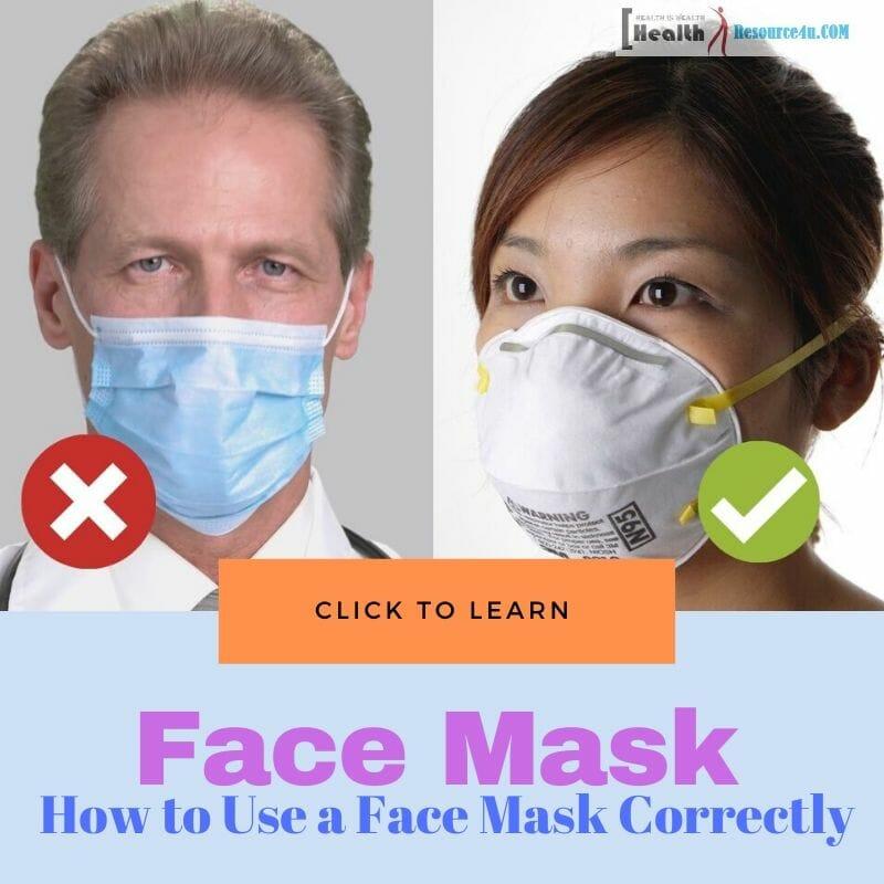 Use a Face Mask Correctly