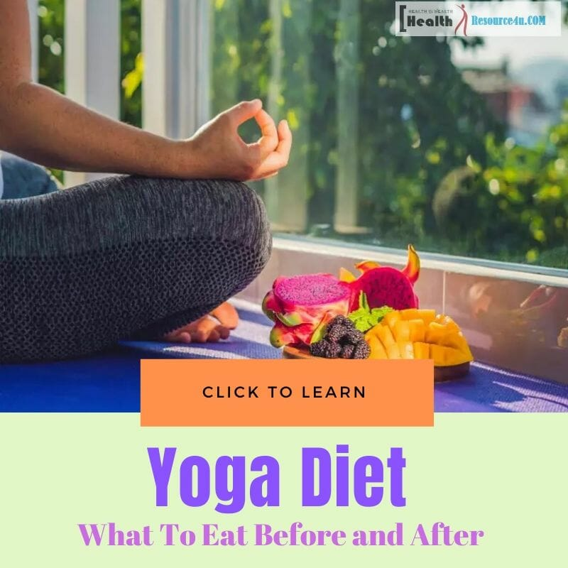 Yoga diet before and after