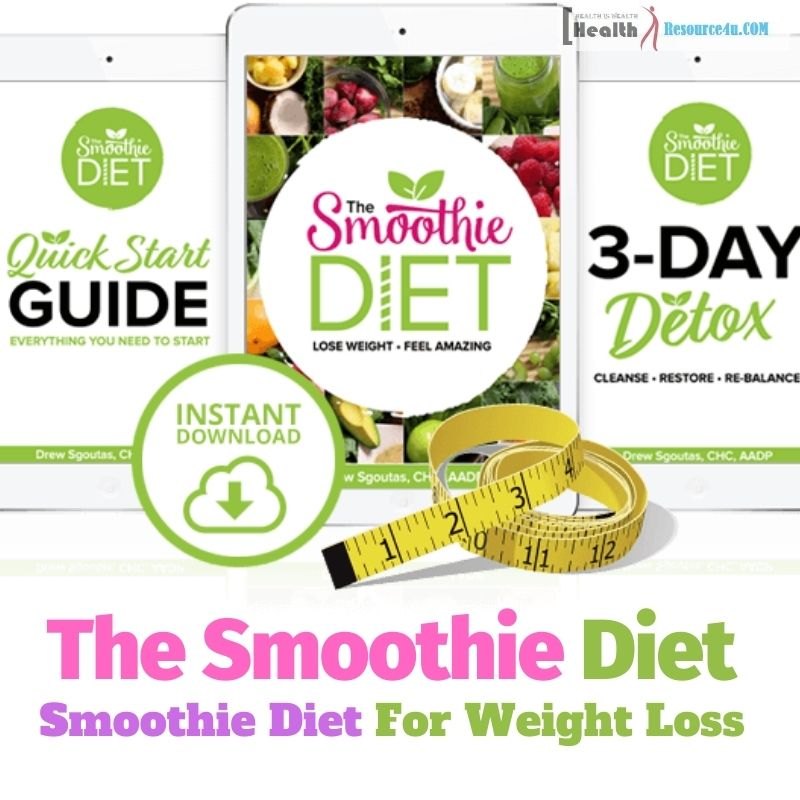 Smoothie Diet Program For Weight Loss