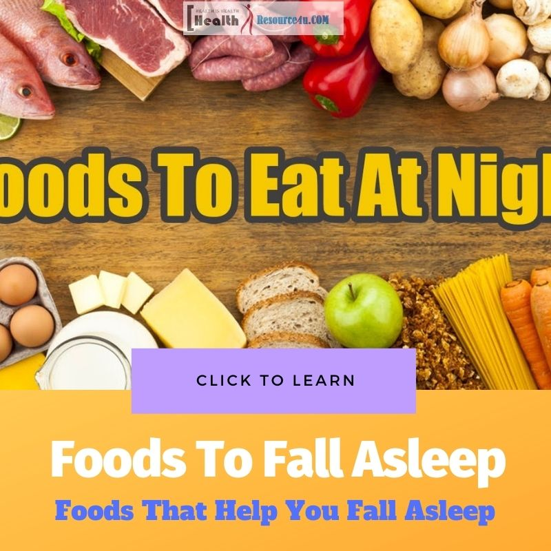Foods That Help You Fall Asleep