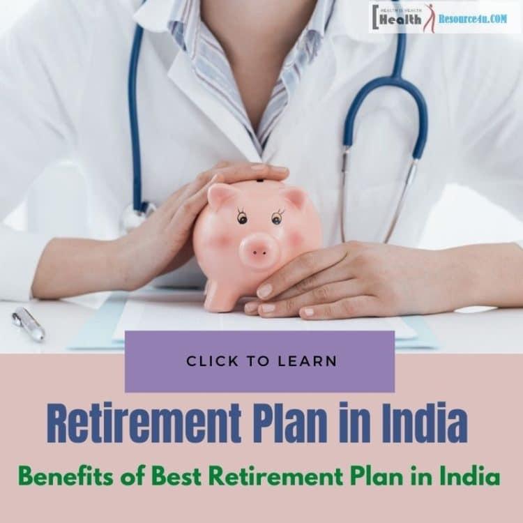 Benefits of Best Retirement Plan in India