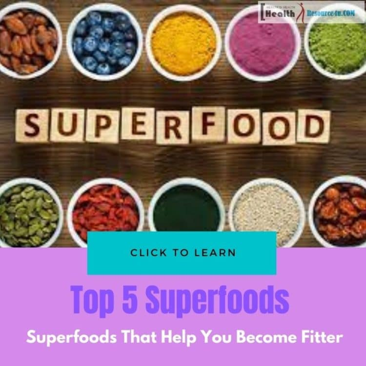 Superfoods That Will Help You Become Fitter